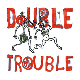 "Double Trouble 10"" vinyl single (released August 21st)"