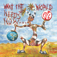 Pre-order What The World Needs Now... CD / Double Vinyl LP via Cargo Records